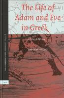 The Life of Adam and Eve in Greek: A Critical Edition (Pseudepigrapha Veteris Testamenti Graece)