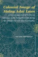 Colonial Image of Malay Adat Laws