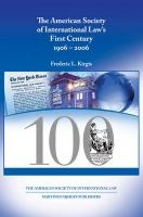 The American Society of International Law's First Century, 1906-2006