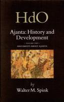 Ajanta: History and Development, Volume 2 Arguments about Ajanta (HANDBOOK OF ORIENTAL STUDIES/HANDBUCH DER ORIENTALISTIK)