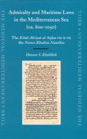 Admiralty and Maritime Laws in the Mediterranean Sea (ca. 800-1050)