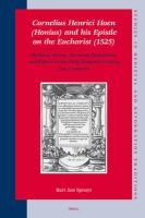 Cornelius Henrici Hoen (Honius) and his Epistle on the Eucharist (1525)