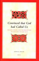 Convinced That God Had Called Us: Dreams, Visions and the Perception of God's Will in Luke-acts (Biblical Interpretation Series): 85