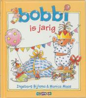 Bobbi is jarig / druk 1