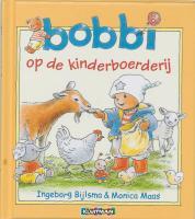 Bobbi op de kinderboerderij / druk 1