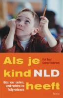 Als je kind NLD heeft / druk 1 - Baert, K.; Vanderbeck, G.
