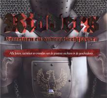 Ridders, Romeinen en andere vechtjassen: alle feiten, tactieken en triomfen van de grootste vechters uit de geschiedenis