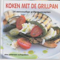 Koken met de grillpan / druk 1 - Petersen-Schepelern, E.