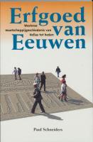 Erfgoed van eeuwen: Westerse maatschappijgeschiedenis van Hellas tot heden (Dutch Edition)