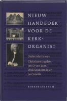 Nieuw handboek voor de kerkorganist / druk 1