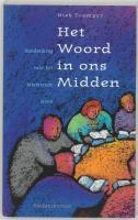 Het Woord in ons midden / druk 1