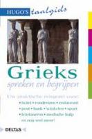 Grieks spreken en begrijpen (Hugo's taalgids)