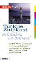 Merian live / Turkije Zuidkust ed 2007 / druk 1 - Neumann-Adrian, M.