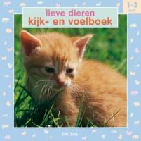 Lieve dieren, kijk- en voelboek / 1-3 jaar / druk 1