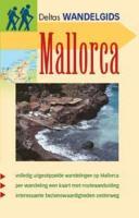 Deltas wandelgids 10. Mallorca: 30 volledig uitgestippelde wandelingen op Mallorca