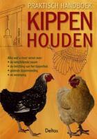 Praktisch handboek kippen houden / druk 1 - Twinch, C.