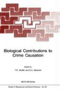 Biological Contributions to Crime Causation