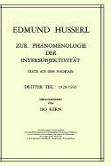 Zur Phänomenologie der Intersubjektivität: Texte aus dem Nachlass Dritter Teil: 1929?1935 (Husserliana: Edmund Husserl ? Gesammelte Werke, 15, Band 15)