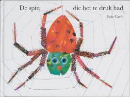 De spin die het te druk had / druk 1