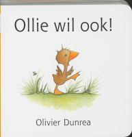 Ollie wil ook ! (Gonnie & vriendjes)