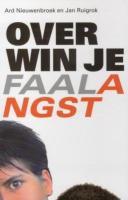 Overwin je faalangst / druk 2 - Nieuwenbroek, A.; Ruigrok, J.