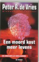 Een moord kost meer levens / druk 11 (Fontein crime)