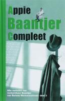 Appie Baantjer Compleet / 3 / druk 1 - Baantjer, A.C.