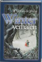 Winterverhalen / druk 1 - Hulst, W.G. van de