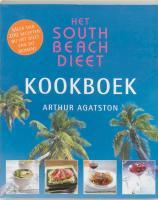 Het South Beach dieet- Kookboek / druk 1