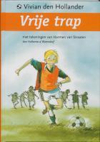 Vrije trap / druk 1 - Hollander, V. den