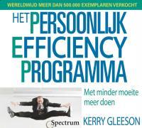Het persoonlijk efficiency programma / druk 1 - Gleeson, K.