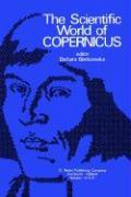 The Scientific World of Copernicus: On the Occasion of the 500th Anniversary of his Birth 1473-1973 C. Cenkalska Translator