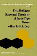 Structural Chemistry of Layer-Type Phases