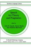 Speech Act Theory and Pragmatics