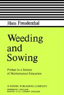 Weeding and Sowing