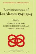 Reminiscences of Los Alamos 1943?1945 (Studies in the History of Modern Science (5), Band 5)