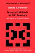 Numerical Methods for Stiff Equations and Singular Perturbation Problems (Mathematics and Its Applications)