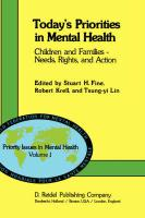 Today's Priorities in Mental Health: Children and Families - Needs, Rights and Action