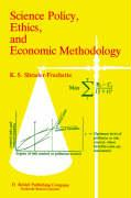 Science Policy, Ethics, and Economic Methodology of Social Science