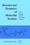 Structure and Dynamics of Molecular Systems