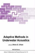Adaptive Methods in Underwater Acoustics