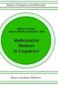Mathematical Methods in Linguistics: 30 (Studies in Linguistics and Philosophy)