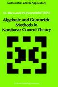 Algebraic and Geometric Methods in Nonlinear Control Theory