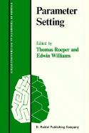 Parameter Setting Thomas Roeper Editor