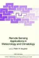 Remote Sensing Applications in Meteorology and Climatology