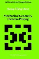 Mechanical Geometry Theorem Proving Shang-Ching Chou Author