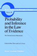 Probability and Inference in the Law of Evidence: The Uses and Limits of Bayesianism (Boston Studies in the Philosophy and History of Science, 109, Band 109)