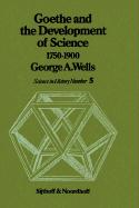 Goethe and the Development of Science 1750-1900 (History of Science (5), Band 5)