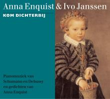 Kom dichterbij + boekje / druk 1 - Enquist, A.; Janssen, I.