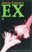 Ex / druk 1 - Kamphuis, M.